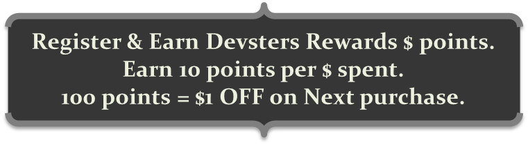 Get Devsters Rewards $ points when you register @ shopdevsters.com
